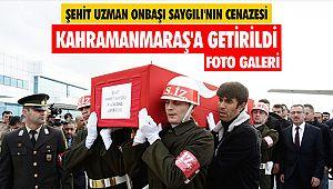Şehit Uzman Onbaşı Saygılı'nın cenazesi Kahramanmaraş'a getirildi