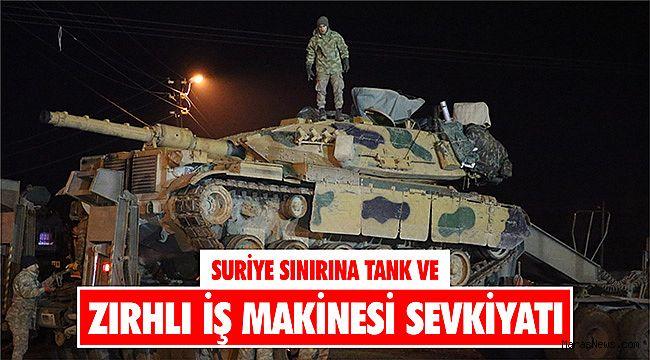 Suriye sınırına tank ve zırhlı iş makinesi sevkiyatı