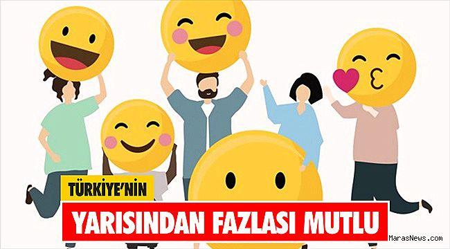 Türkiye'nin yarısından fazlası mutlu