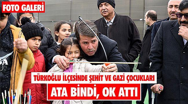 Türkoğlu ilçesinde şehit ve gazi çocukları ata bindi, ok attı