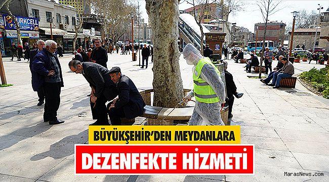Büyükşehir'den meydanlara dezenfekte hizmeti