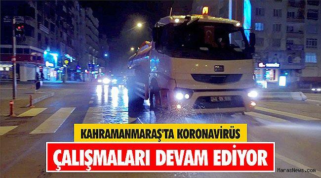 Kahramanmaraş'ta koronavirüs çalışmaları devam ediyor
