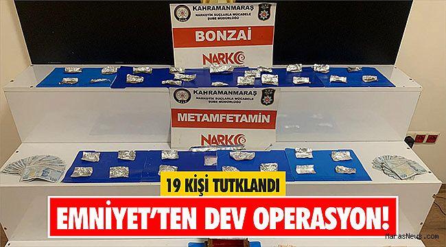 Kahramanmaraş'taki uyuşturucu operasyonlarında 19 kişi tutuklandı
