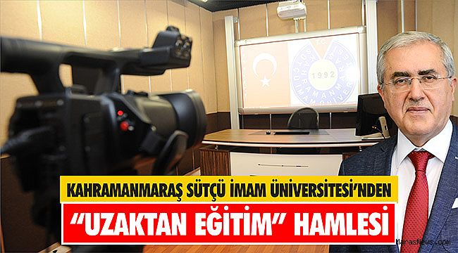 """KSÜ'den """"Uzaktan Eğitim"""" Hamlesi"""