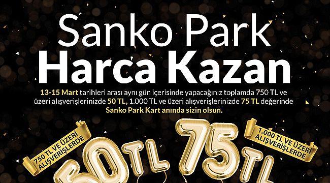 SANKO Park'tan Harcadıkça Kazandıran Kampanya