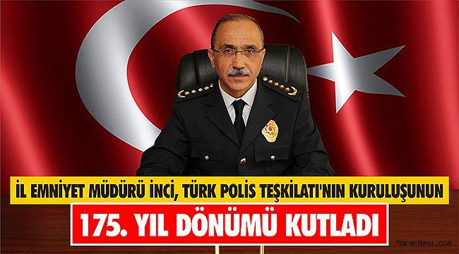 İl Emniyet Müdürü İnci, Türk Polis Teşkilatı'nın kuruluşunun 175. yıl dönümü kutladı