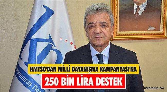 KMTSO'dan Milli Dayanışma Kampanyası'na 250 bin lira destek