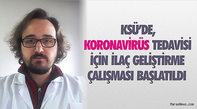 KSÜ'de, koronavirüs tedavisi için ilaç geliştirme çalışması başlatıldı
