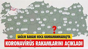 Sağlık Bakanı Koca Kahramanmaraş'ta koronavirüs rakamlarını açıkladı