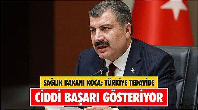 Sağlık Bakanı Koca: Türkiye tedavide ciddi başarı gösteriyor