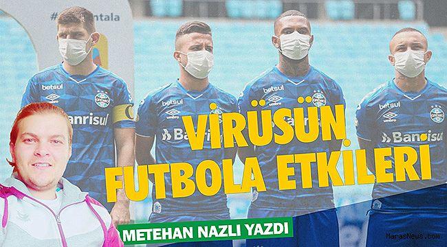 Virüsün Futbola Etkileri