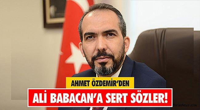 Ahmet Özdemir'den Ali Babacan'a sert sözler!