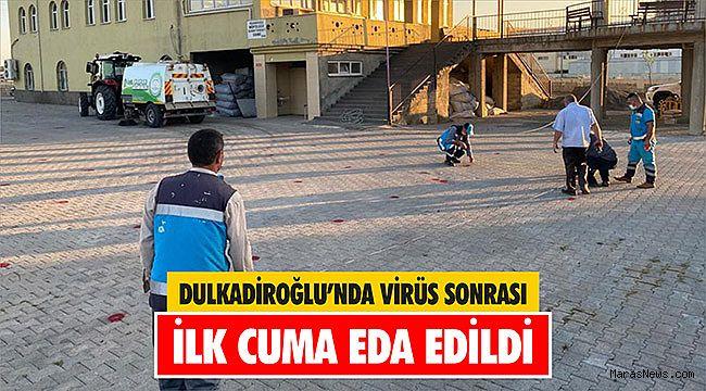 Dulkadiroğlu'nda virüs sonrası ilk cuma eda edildi