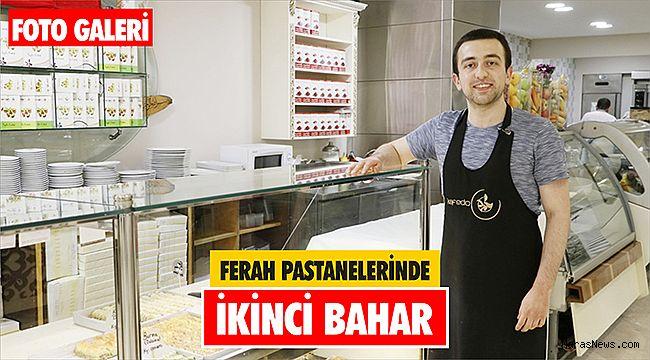Ferah Pastanelerinde İkinci Bahar
