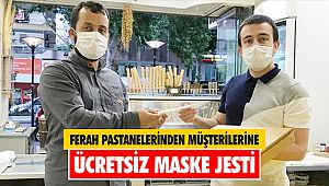 Ferah Pastanelerinden müşterilerine ücretsiz maske jesti