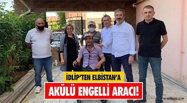 İdlip'ten Elbistan'a akülü engelli aracı!