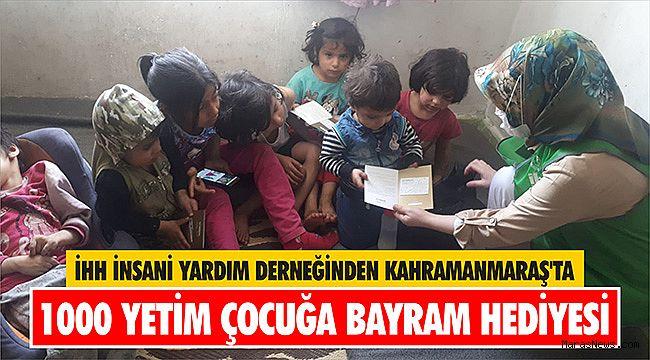 İHH İnsani Yardım Derneğinden Kahramanmaraş'ta 1000 yetim çocuğa bayram hediyesi