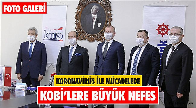 Koronavirüs ile mücadelede KOBİ'lere büyük nefes