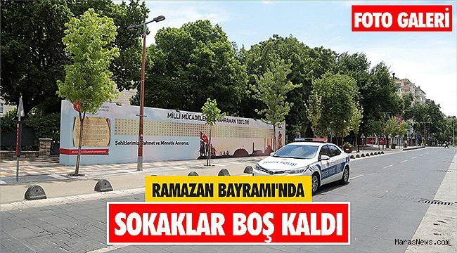 Ramazan Bayramı'nda sokaklar boş kaldı