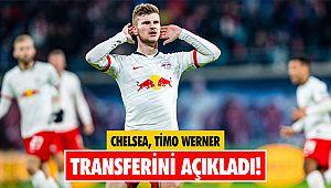 Chelsea Timo Werner transferini açıkladı!