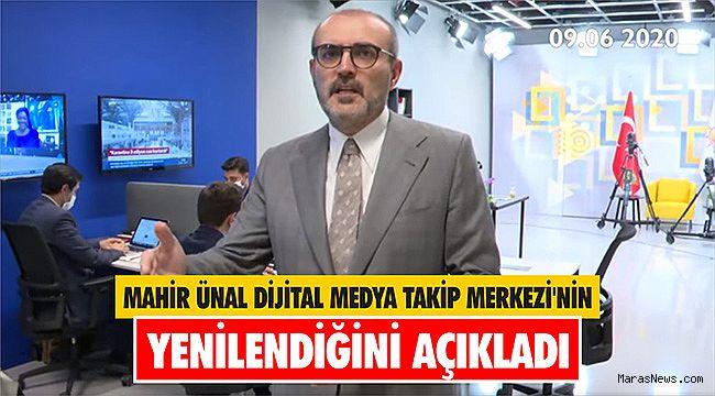 Mahir Ünal Dijital Medya Takip Merkezi'nin Yenilendiğini açıkladı
