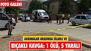 Akrabalar arasında silahlı ve bıçaklı kavga: 1 ölü, 5 yaralı