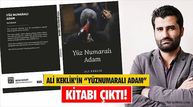 """Ali Keklik'in """"Yüz Numaralı Adam"""" kitabı çıktı!"""