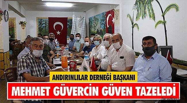 Andırınlılar Derneği Başkanı Mehmet Güvercin güven tazeledi