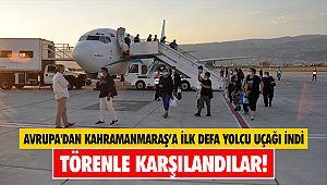 Avrupa'dan Kahramanmaraş'a ilk defa yolcu uçağı indi