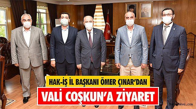 Hak-İş İl Başkanı Ömer Çınar'dan Vali Coşkun'a ziyaret