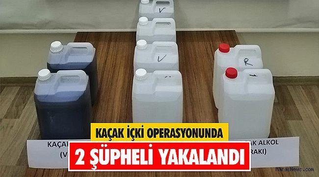Kaçak içki operasyonunda 2 şüpheli yakalandı