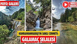 Kahramanmaraş'ın saklı cenneti: Galamaç Şelalesi