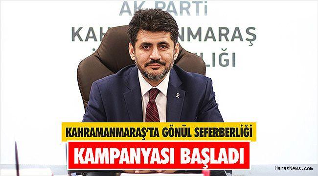 Kahramanmaraş'ta Gönül seferberliği kampanyası başladı