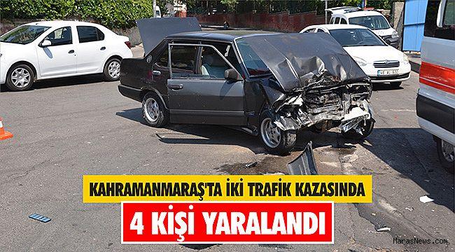 Kahramanmaraş'ta iki trafik kazasında 4 kişi yaralandı