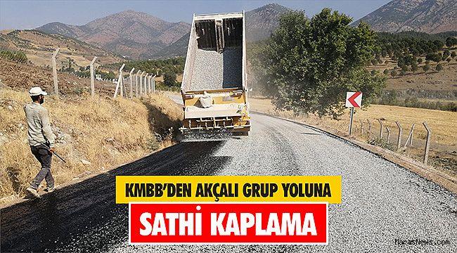 KMBB'den Akçalı Grup Yoluna Sathi Kaplama