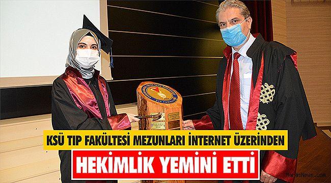 KSÜ Tıp Fakültesi mezunları internet üzerinden hekimlik yemini etti