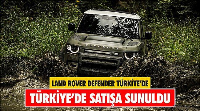 Land Rover Defender Türkiye'de satışa sunuldu