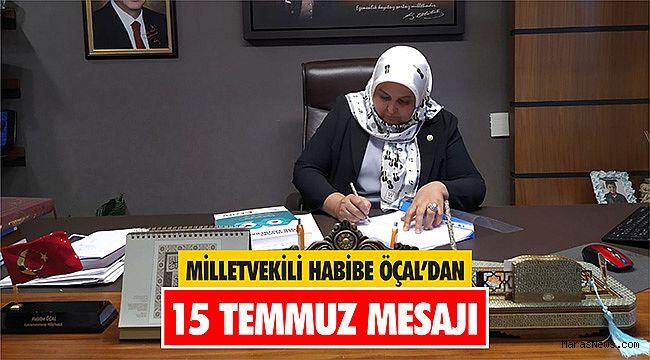 Milletvekili Habibe Öçal'dan 15 Temmuz Mesajı