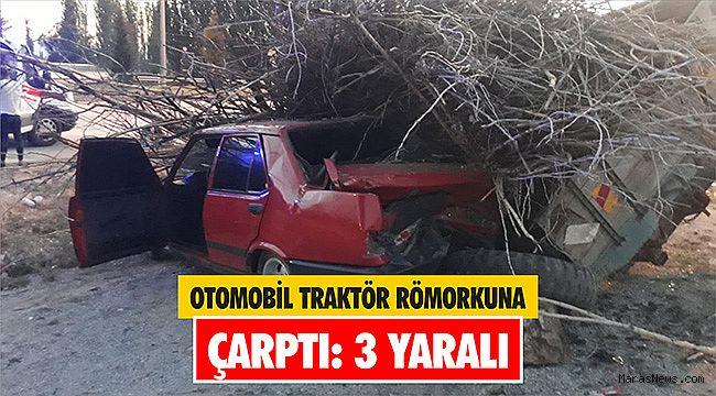Otomobil traktör römorkuna çarptı: 3 yaralı