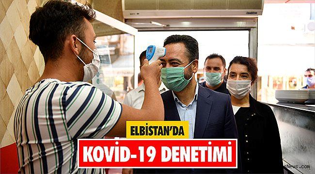 Elbistan'da Kovid-19 denetimi