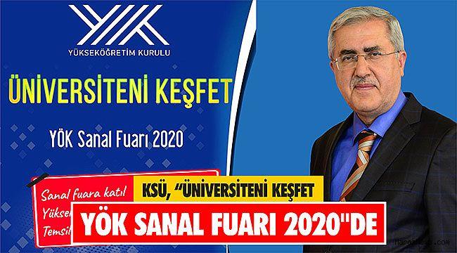 """KSÜ """"Üniversiteni Keşfet YÖK Sanal Fuarı 2020"""
