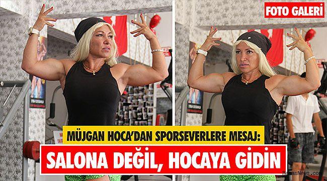 Müjgan Hoca'dan sporseverlere mesaj: Salona değil, hocaya gidin