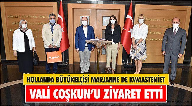 Hollanda Büyükelçisi Marjanne De Kwaasteniet Vali Coşkun'u ziyaret etti