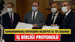 Kahramanmaraş Büyükşehir Belediyesi ile YEE arasında iş birliği protokolü