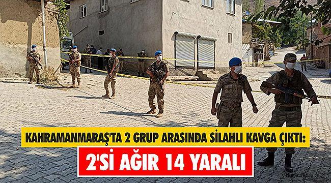 Kahramanmaraş'ta 2 grup arasında silahlı kavga çıktı: 2'si ağır 14 yaralı