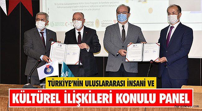 Türkiye'nin Uluslararası İnsani ve Kültürel İlişkileri Konulu Panel