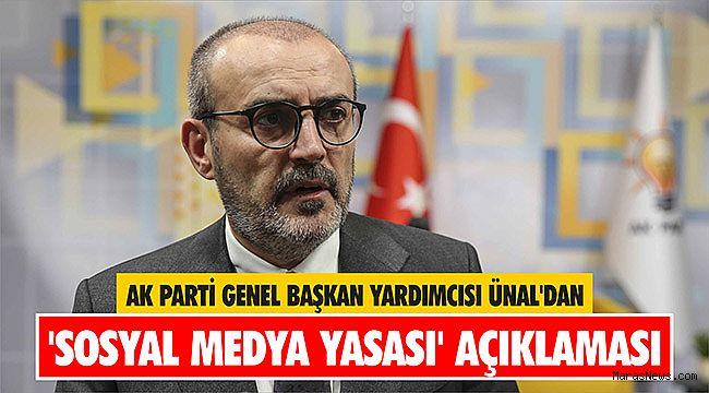 AK Parti Genel Başkan Yardımcısı Ünal'dan 'sosyal medya yasası' açıklaması
