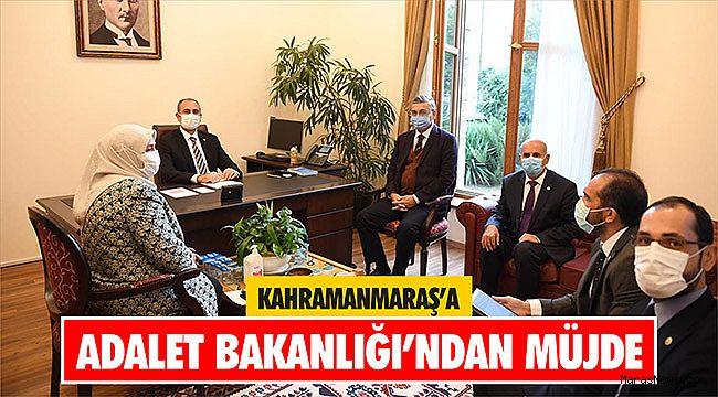 Kahramanmaraş'a Adalet Bakanlığı'ndan müjde