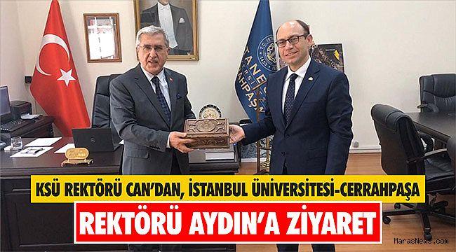 KSÜ Rektörü Can'dan, İstanbul Üniversitesi-Cerrahpaşa Rektörü Aydın'a ziyaret