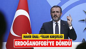 """Mahir Ünal: """"İslam karşıtlığı Erdoğanofobi'ye döndü"""""""